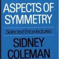 《物理群论专题》(Group Theory and Physics)(Sidney Coleman & Shlomo Sternberg & Wu-Ki Tung & Mild