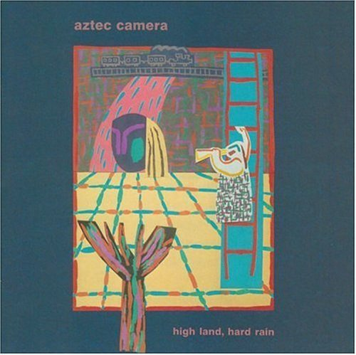 Aztec Camera - High Land, Hard Rain  [FLAC-CUE]