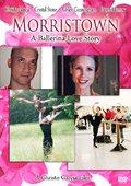 Morristown: A Ballerina Love Story 海报