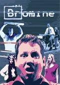Bromine 海报