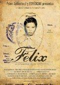 Félix: Autoficciones de un traficante 海报
