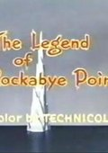 The Legend of Rockabye Point 海报