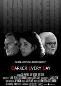 Darker Every Day 海报