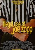 Illegal Use of Joe Zopp 海报