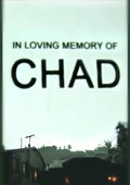 In Loving Memory of Chad 海报