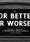 For Better or Worser 海报