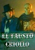 El Fausto criollo 海报