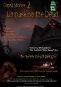 Ghost Stories: Unmasking the Dead 海报