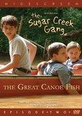Sugar Creek Gang: Great Canoe Fish 海报