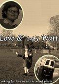 Love and 145 Watts 海报