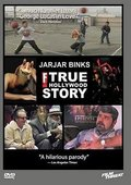 JarJar Binks: The F! True Hollywood Story 海报