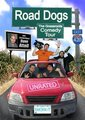 Road Dogs: The Grassroots Comedy Tour