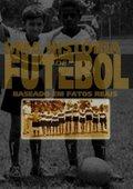 Uma História de Futebol 海报