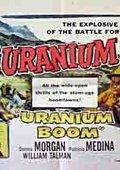 Uranium Boom 海报