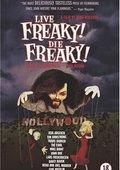Live Freaky Die Freaky 海报
