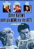 Ohne Krimi geht die Mimi nie ins Bett 海报
