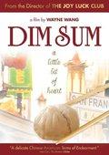 Dim Sum (A Little Bit of Heart) 海报