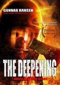 The Deepening 海报