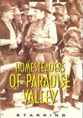 Homesteaders of Paradise Valley 海报