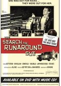 The Search for Runaround Sue 海报