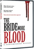 The Bride Wore Blood: A Contemporary Western 海报
