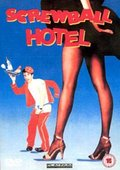 Screwball Hotel 海报