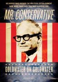 Mr. Conservative: Goldwater on Goldwater 海报