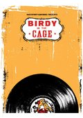 Birdy in the Cage 海报