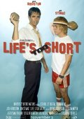 Life's Too Short 海报