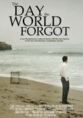 The Day the World Forgot 海报