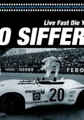 Jo Siffert: Live Fast - Die Young 海报
