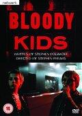 Bloody Kids 海报