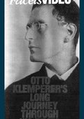 Otto Klemperer's Long Journey Through His Times 海报