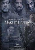 Make It Happen 海报