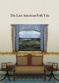 The Last American Folk Tale 海报