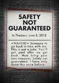 Safety Not Guaranteed 海报