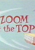 Zoom at the Top 海报
