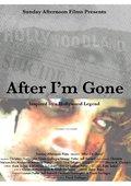 After I'm Gone 海报