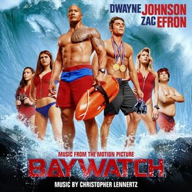 Christopher Lennertz -《海滩游侠》(Baywatch)Music from the Motion Picture[MP3]