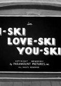 I-Ski Love-Ski You-Ski 海报