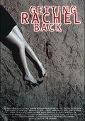 Getting Rachel Back 海报
