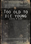 Too Old to Die Young 海报