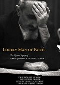 Lonely Man of Faith: The Life and Legacy of Rabbi Joseph B. Soloveitchik 海报
