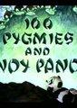100 Pigmies and Andy Panda