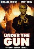 Under the Gun 海报