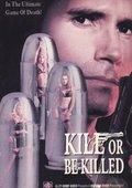 Kill or Be Killed 海报