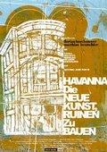 Habana - Arte nuevo de hacer ruinas 海报