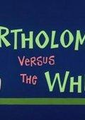 Bartholomew Versus the Wheel 海报