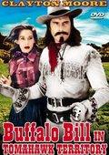 Buffalo Bill in Tomahawk Territory 海报