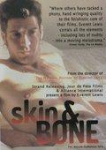 Skin and Bone 海报